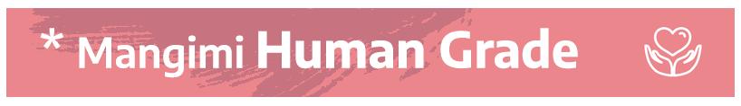 Mangimi Human Grade