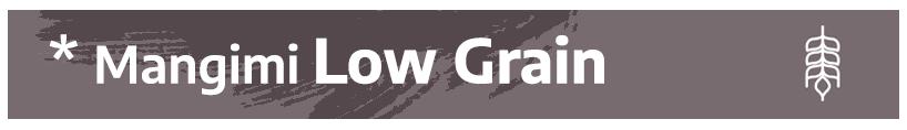 MAngimi Low Grain