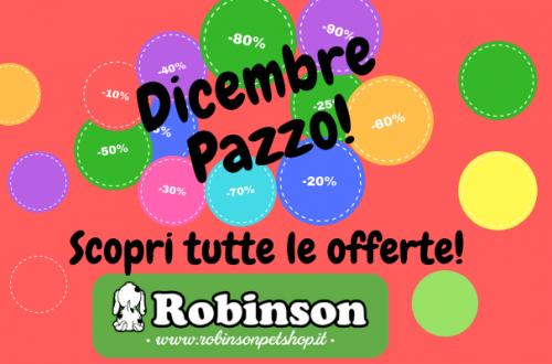 Dicembre pazzo da Robinson Pet Shop, scopri le nostre offerte super! thumb