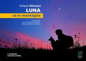 """Copertina del nuovo libro di Chiara Olivucci: """"Luna va in montagna"""""""